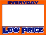"R001005 1up Laser Bright Fluorescent ""Everyday Low Price"" on Glossy Sign Stock (formerly #90535)"