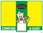 "R001038 1up 8.5"" x 11"" Green & yellow 1up Piggly Wiggly, Compare & Save sign, featuring Pig with canned corn and slogan, ""Down Home, Down the Street"