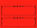 "Two Fluorescent Red MEAT Department Signs on a 8.5"" x 11"" sheet"