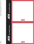 "Two 7"" x 5.5"" red, black, and white card stock signs on an 8.5"" x 11"" sheet. Features the registered ACE Hardware store logo and slogan, ""ACE The Helpful Place"""