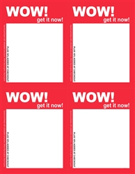 "R004016 4up red  ""WOW! Get it Now!"" Cash Saver plus 10% added at register sign"