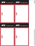 "Four 3.5"" x 5.5"" red, black, and white card stock signs on an 8.5"" x 11"" sheet. Features the registered ACE Hardware store logo and slogan, ""ACE The Helpful Place"""